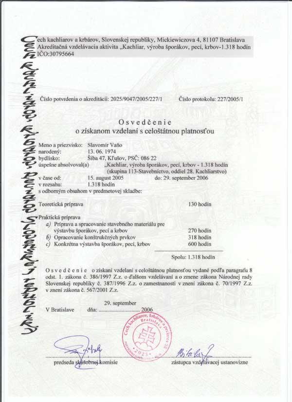 Osvedčenie s celoštátnou platnosťou  Kachliar výroby sporákov, peci, krbov